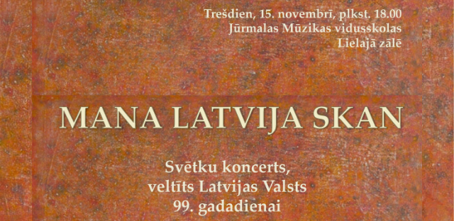"koncerts ""Mana Latvija skan"""