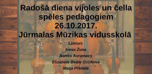 Radošā diena vijoles un čella spēles pedagogiem