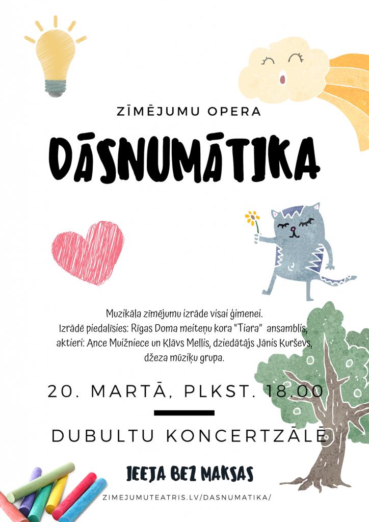 """Zīmējumu opera """"Dāsnumātika"""""""