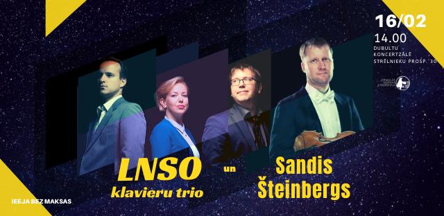 LNSO klavieru trio un Sandis Šteinbergs