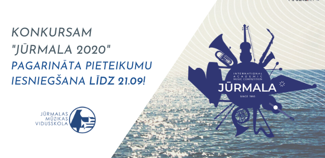 """XXI Starptautiskais akadēmiskās mūzikas konkurss """"Jūrmala 2020"""" / International Academic Music Competition """"Jūrmala 2020"""""""