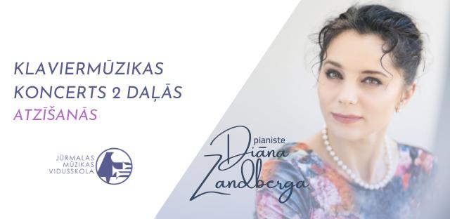 Pianiste Diāna Zandberga aicina uz klaviermūzikas koncertu ATZĪŠANĀS