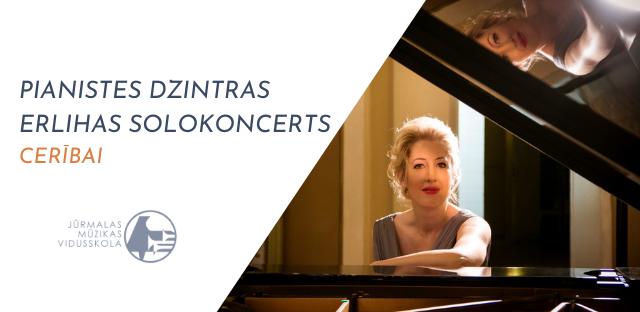 """6. martā pianistes Dzintras Erlihas tiešsaistes solokoncerts """"Cerībai"""" Dubultu koncertzālē"""